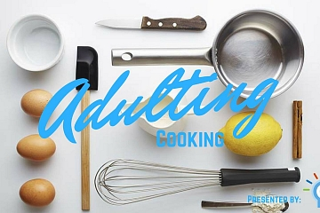 """Image: The Chattery Presents """"Adulting Summer Camp: Cook It, Cook It Real Good"""""""