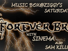 Forever Broken with special guests Sinema & Sam Killed the Bear